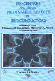 image of D(X) Centres and other Metastable Defects in Semiconductors, Proceedings of the INT  Symposium, Mauterndorf, Austria, 18-22 February 1991