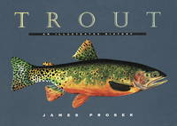 Trout. An Illustrated History [SIGNED]