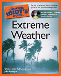 The Complete Idiot's Guide to Extreme Weather