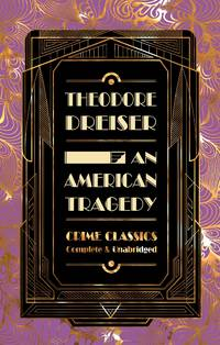 image of An American Tragedy (Flame Tree Collectable Crime Classics)
