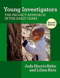 YOUNG INVESTIGATORS:PROJECT APPROACH...