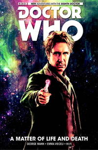 image of Doctor Who: The Eighth Doctor Volume 1 - A Matter of Life and Death