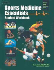 Workbook to Accompany Sports Medicine Essentials: Core Concepts in Athletic Training and Fitness Instruction (Student Workbook).