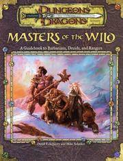 Masters of the Wild: A Guidebook to Barbarians, Druids, and Rangers (Dungeon & D