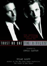 Trust No One the Offical Third Season Guide to the X Files