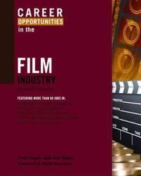Career Opportunities in the Film Industry (Career Opportunities (Paperback))