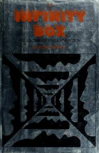 THE INFINITY BOX A COLLECTION OF SPECULATIVE FICTION