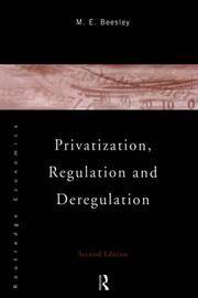 Privatization, Regulation and Deregulation
