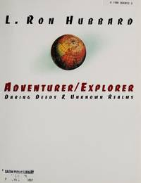 L. Ron Hubbard, Adventurer/explorer: Daring Deeds & Unknown Realms