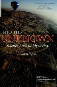 Into the Unknown: Solving Ancient Mysteries