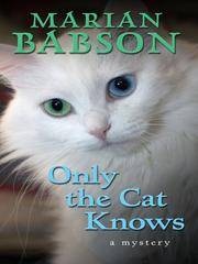 image of Only the Cat Knows (Thorndike Mystery)