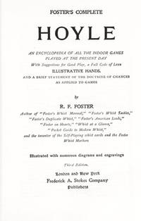 Hoyle: An Encyclopedia of Indoor Games by Foster, R. F - 1999