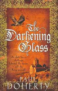 The Darkening Glass