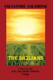 The Sicilians : A Novel in the Fate and Other Tyrants Trilogy