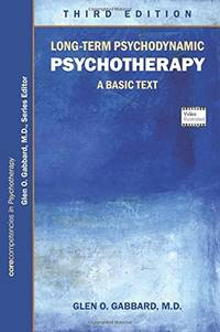 Long-term Psychodynamic Psychotherapy: A Basic Text (Core Competencies in Psychotherapy)[PB]