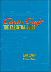 CHRIS-CRAFT: THE ESSENTIAL GUIDE - INTERNATIONAL SMALL CRAFT SERIES