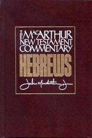 Hebrews (MacArthur New Testament Commentary Ser.)