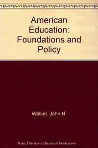 American Education: Foundations and Policy