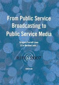 From Public Service Broadcasting to Public Service Media
