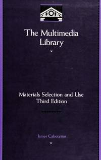 The Multimedia Library: Materials Selection and Use