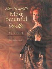 The World's Most Beautiful Dolls Volume II