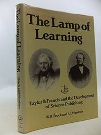 LAMP OF LEARNING  - Taylor and Francis and the Development of Science Publishing