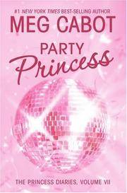 Party Princess: The Princess Diaries, Volume VII