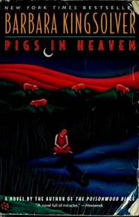 Pigs in Heaven by  Barbara Kingsolver - Paperback - 1994-03-18 - from Kayleighbug Books and Biblio.com