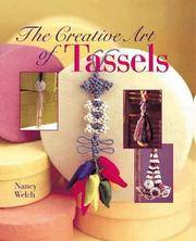 Creative Art of Tassels  The Creative Art of Design
