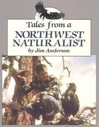 Tales from a Northwest Naturalist