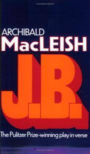 J.b by  archibald macleish - Paperback - from Sixth Chamber Used Books/Fox Den Books and Biblio.com