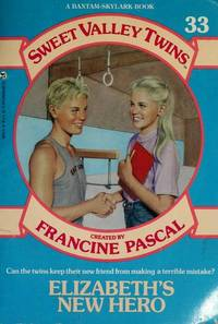 ELIZABETH'S NEW HERO (Sweet Valley Twins)
