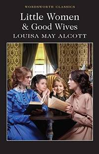 image of Little Women_Good Wives (Wordsworth Classics)