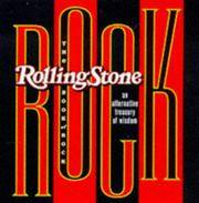 The Rolling Stone Book of Rock: An Alternative Treasury of Wisdom