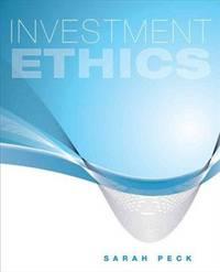 INVESTMENT ETHICS (Brand New)