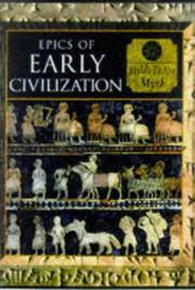 Myth and Mankind : Epics of Early Civilization : Myths of the Ancient Near  East