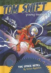 image of The Space Hotel (Tom Swift, Young Inventor)