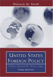 United States Foreign Policy: Politics Beyond the Water's Edge, Third Edition