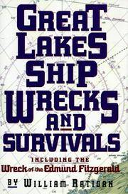 Great Lakes Shipwrecks & Survivals by Ratigan, William