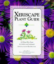 Xeriscape Plant Guide: 100 Water-Wise Plants for Gardens and Landscapes by  Denver  Rob; Water - Paperback - from Cronus Books, LLC. and Biblio.com