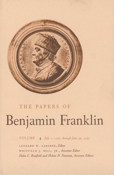 The papers of benjamin franklin vol 4 volume 4 july 1 for Old ben franklin motors inventory