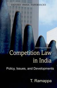 Competition Law in India Policy, Issues and Developments