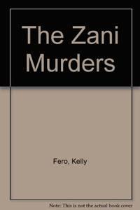 THE ZANI MURDERS