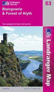 Blairgowrie and Forest of Alyth (Landranger Maps) by Ordnance Survey - from Better World Books Ltd and Biblio.com