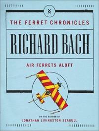 Air Ferrets Aloft (The Ferret Chronicles).