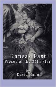Kansas Past: pieces of the 34th Star