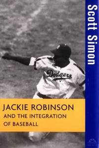 Jackie Robinson and the Integration of ball (Turning Points in History (16))