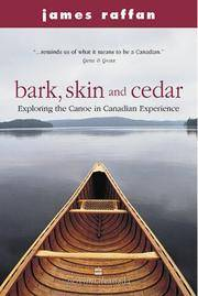 Bark, Skin and Cedar Exploring the Canoe in Canadian Experience
