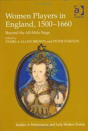 Women Players in England, 1500-1660 : Beyond the All-Male Stage