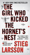 image of The Girl Who Kicked the Hornet's Nest (Millennium Series)